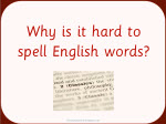 Why is it hard to spell English words