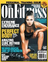OnFitness Jan/ Feb 2015 issue. Fitness, Health, Science