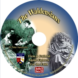 The Waldensians: Firm and Faithful Alpine Fighters