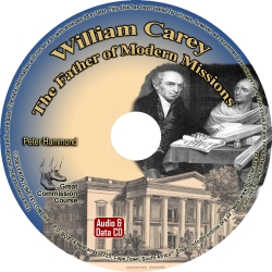 William Carey - The Father of Modern Missions