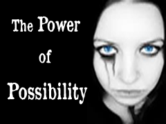 The Power of Possibility ( Watch Video)
