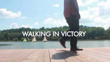 Walking In Victory