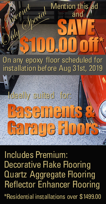 Save $100 off any epoxy floor installation includes flake, quartz and reflector flooring