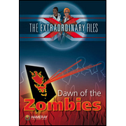 The Extraordinary Files - Dawn of the Zombies