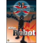 The Extraordinary Files - Killer Robot