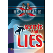 The Extraordinary Files - Secrets and Lies