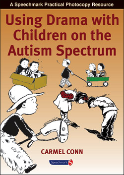 Using Drama with Children on the Autism Spectrum